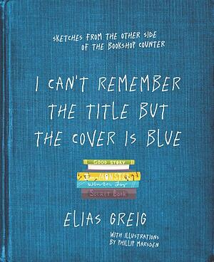I Can't Remember the Title but the Cover is Blue - Book Review